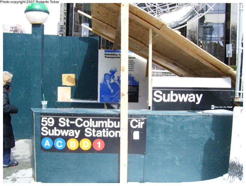 (138k, 820x620)<br><b>Country:</b> United States<br><b>City:</b> New York<br><b>System:</b> New York City Transit<br><b>Line:</b> IND 8th Avenue Line<br><b>Location:</b> 59th Street/Columbus Circle <br><b>Photo by:</b> Roberto C. Tobar<br><b>Date:</b> 3/18/2007<br><b>Notes:</b> Station entrance during reconstruction.<br><b>Viewed (this week/total):</b> 0 / 2350