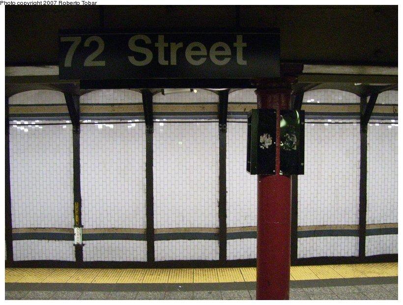 (125k, 820x620)<br><b>Country:</b> United States<br><b>City:</b> New York<br><b>System:</b> New York City Transit<br><b>Line:</b> IRT West Side Line<br><b>Location:</b> 72nd Street <br><b>Photo by:</b> Roberto C. Tobar<br><b>Date:</b> 3/18/2007<br><b>Viewed (this week/total):</b> 0 / 1704