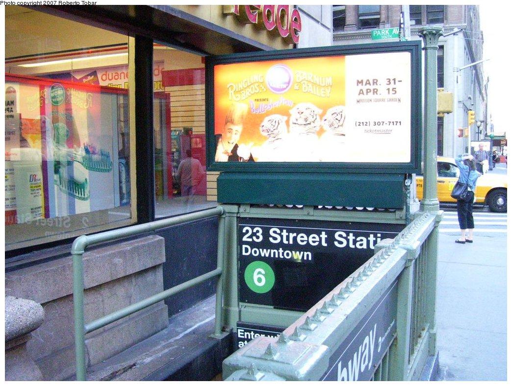 (213k, 1044x788)<br><b>Country:</b> United States<br><b>City:</b> New York<br><b>System:</b> New York City Transit<br><b>Line:</b> IRT East Side Line<br><b>Location:</b> 23rd Street <br><b>Photo by:</b> Roberto C. Tobar<br><b>Date:</b> 4/21/2007<br><b>Notes:</b> Station entrance.<br><b>Viewed (this week/total):</b> 3 / 2934
