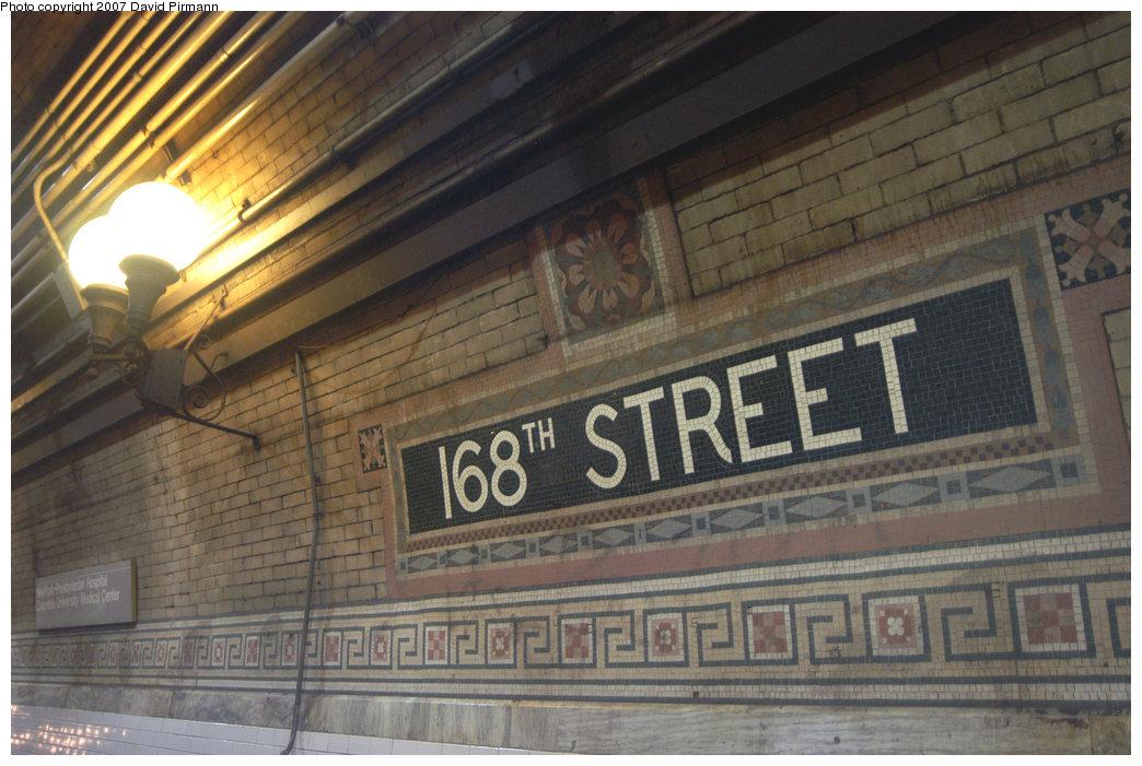 (225k, 1044x701)<br><b>Country:</b> United States<br><b>City:</b> New York<br><b>System:</b> New York City Transit<br><b>Line:</b> IRT West Side Line<br><b>Location:</b> 168th Street <br><b>Photo by:</b> David Pirmann<br><b>Date:</b> 6/9/2007<br><b>Notes:</b> Mosaic name tile.<br><b>Viewed (this week/total):</b> 0 / 1564