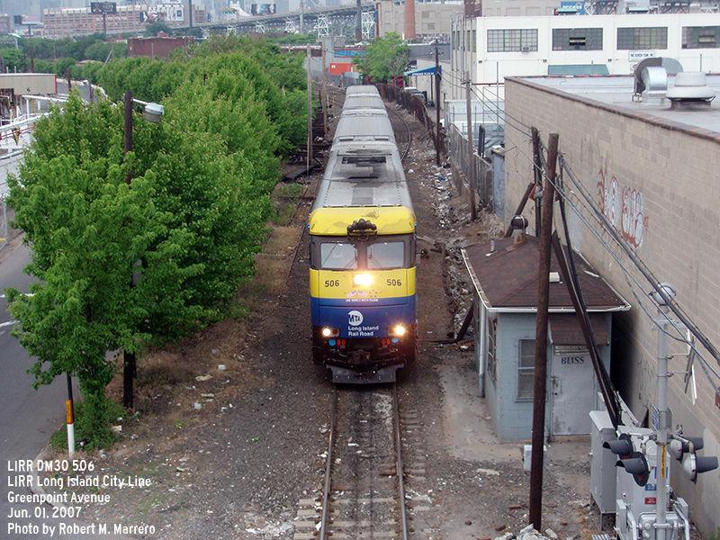 (195k, 800x600)<br><b>Country:</b> United States<br><b>City:</b> New York<br><b>System:</b> Long Island Rail Road<br><b>Line:</b> LIRR Long Island City<br><b>Location:</b> Greenpoint Avenue <br><b>Car:</b> LIRR GM DM30AC (Dual Mode)  506 <br><b>Photo by:</b> Robert Marrero<br><b>Date:</b> 6/1/2007<br><b>Viewed (this week/total):</b> 0 / 2021