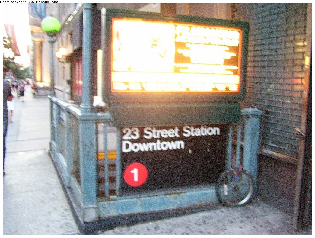 (227k, 1044x788)<br><b>Country:</b> United States<br><b>City:</b> New York<br><b>System:</b> New York City Transit<br><b>Line:</b> IRT West Side Line<br><b>Location:</b> 23rd Street<br><b>Photo by:</b> Roberto C. Tobar<br><b>Date:</b> 7/7/2007<br><b>Notes:</b> Station entrance.<br><b>Viewed (this week/total):</b> 1 / 3057