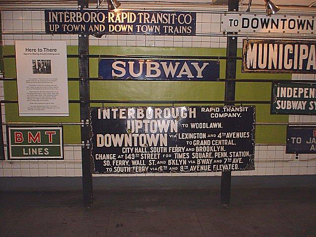 (96k, 640x480)<br><b>Country:</b> United States<br><b>City:</b> New York<br><b>System:</b> New York City Transit<br><b>Location:</b> New York Transit Museum<br><b>Photo by:</b> Peggy Darlington<br><b>Notes:</b> Signage Exhibit<br><b>Viewed (this week/total):</b> 2 / 8908