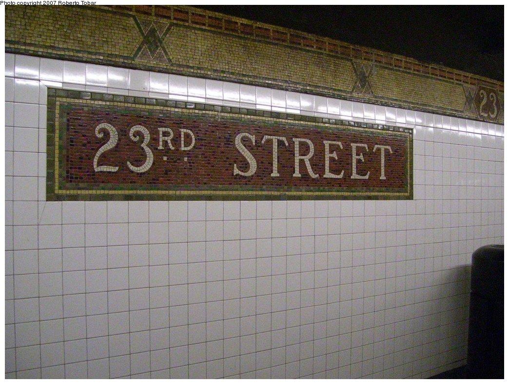 (199k, 1044x788)<br><b>Country:</b> United States<br><b>City:</b> New York<br><b>System:</b> New York City Transit<br><b>Line:</b> IRT West Side Line<br><b>Location:</b> 23rd Street <br><b>Photo by:</b> Roberto C. Tobar<br><b>Date:</b> 8/4/2007<br><b>Viewed (this week/total):</b> 3 / 1868