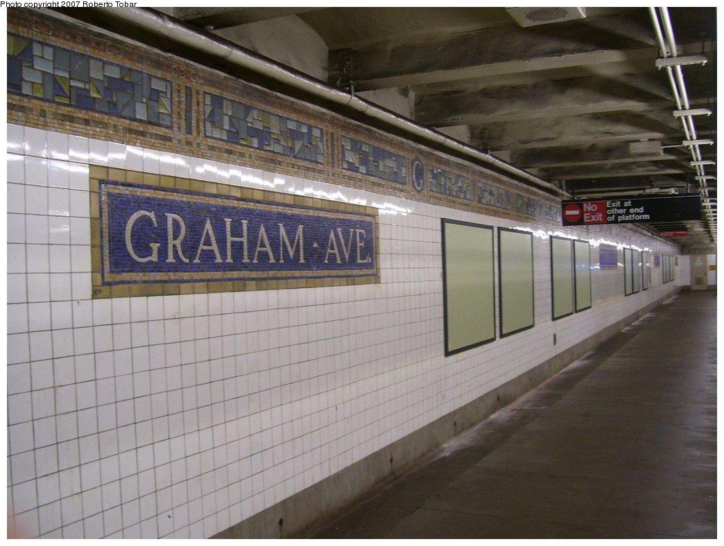 (161k, 1044x788)<br><b>Country:</b> United States<br><b>City:</b> New York<br><b>System:</b> New York City Transit<br><b>Line:</b> BMT Canarsie Line<br><b>Location:</b> Graham Avenue <br><b>Photo by:</b> Roberto C. Tobar<br><b>Date:</b> 9/8/2007<br><b>Viewed (this week/total):</b> 0 / 1757