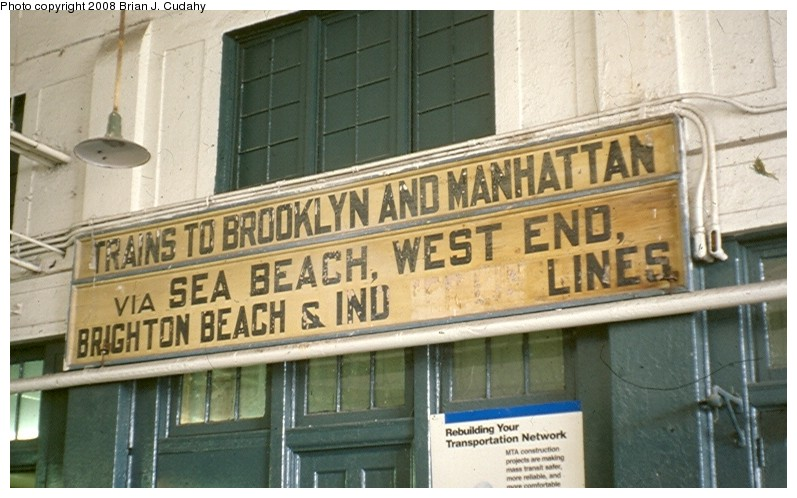(110k, 797x498)<br><b>Country:</b> United States<br><b>City:</b> New York<br><b>System:</b> New York City Transit<br><b>Location:</b> Coney Island/Stillwell Avenue<br><b>Photo by:</b> Brian J. Cudahy<br><b>Date:</b> 1975<br><b>Notes:</b> BMT sign in Stillwell Avenue Terminal.<br><b>Viewed (this week/total):</b> 4 / 1584