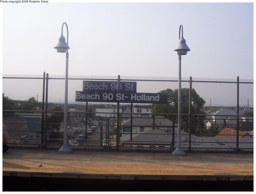 (187k, 1044x791)<br><b>Country:</b> United States<br><b>City:</b> New York<br><b>System:</b> New York City Transit<br><b>Line:</b> IND Rockaway<br><b>Location:</b> Beach 90th Street/Holland <br><b>Photo by:</b> Roberto C. Tobar<br><b>Date:</b> 7/12/2008<br><b>Notes:</b> Note double signs.<br><b>Viewed (this week/total):</b> 2 / 1436