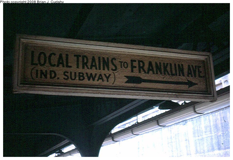 (154k, 752x517)<br><b>Country:</b> United States<br><b>City:</b> New York<br><b>System:</b> New York City Transit<br><b>Line:</b> BMT Franklin<br><b>Location:</b> Prospect Park <br><b>Photo by:</b> Brian J. Cudahy<br><b>Notes:</b> Sign that long described service on easternmost track at Prospect Park.<br><b>Viewed (this week/total):</b> 2 / 1213