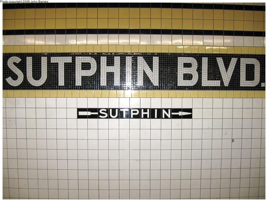 (240k, 1044x788)<br><b>Country:</b> United States<br><b>City:</b> New York<br><b>System:</b> New York City Transit<br><b>Line:</b> IND Queens Boulevard Line<br><b>Location:</b> Sutphin Boulevard <br><b>Photo by:</b> John Barnes<br><b>Date:</b> 3/3/2009<br><b>Viewed (this week/total):</b> 1 / 1388