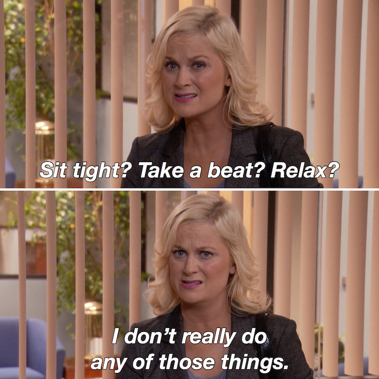 Leslie knope sit tight