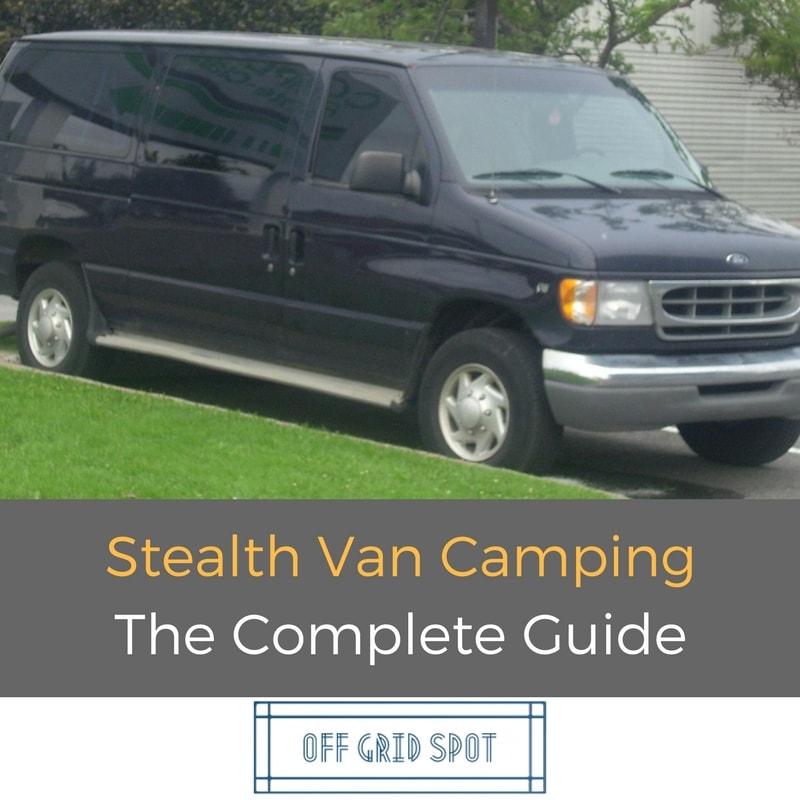 Stealth Van Camping Urban Amp Boondocking Tips 2019