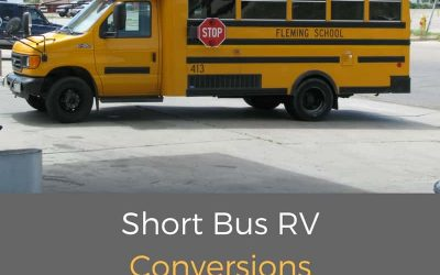 Short Bus RV Conversions