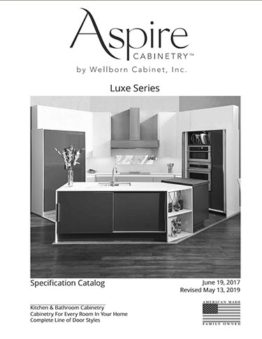 Aspire Specification Catalog - Contains Cabinet Construction, Semi Custom Options, Door Styles, Finishes, Cabinet Size Information, Accessory  Information