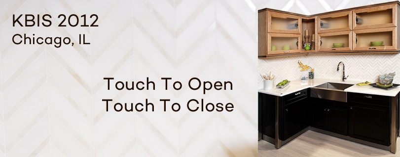 KBIS 2012 booth display Touch to Open, Touch to Close cabinetry