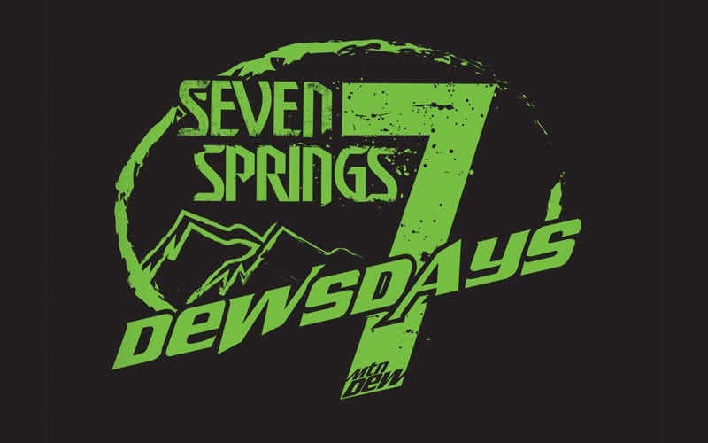 Dewsday Tuesdays at Seven Springs