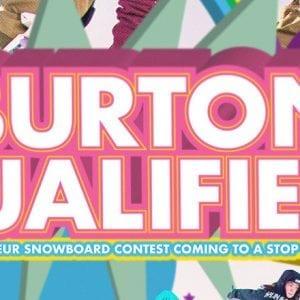 Burton Qualifier Finals