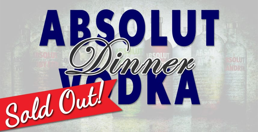 Absolut Dinner - Sold Out