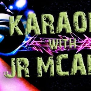 Karaoke Night with JR McAfee