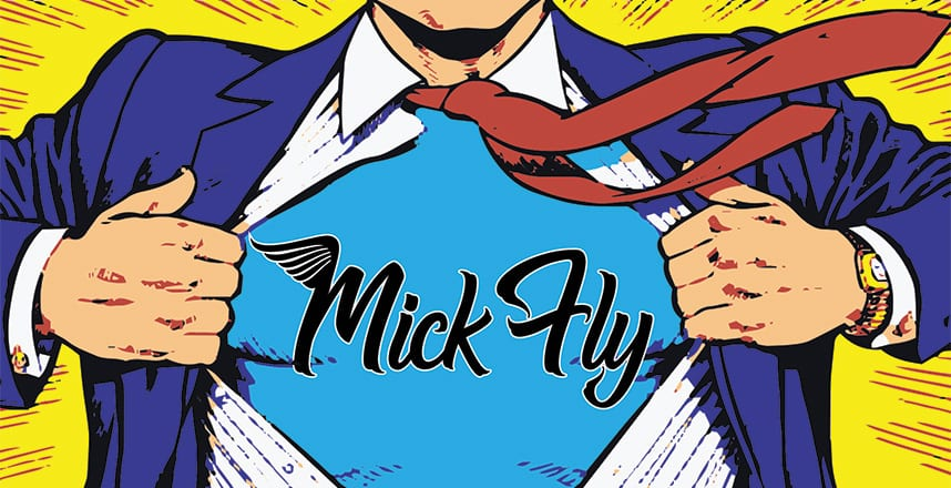 Musicians and Band: Mick Fly