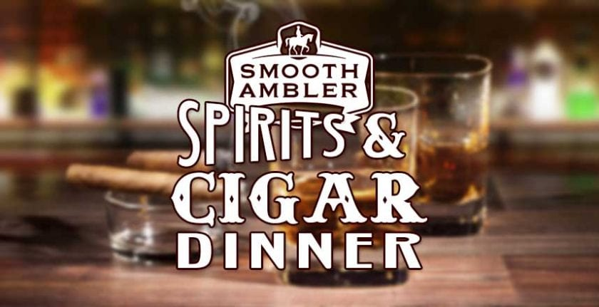 Smooth Ambler Spirits & Cigar Dinner