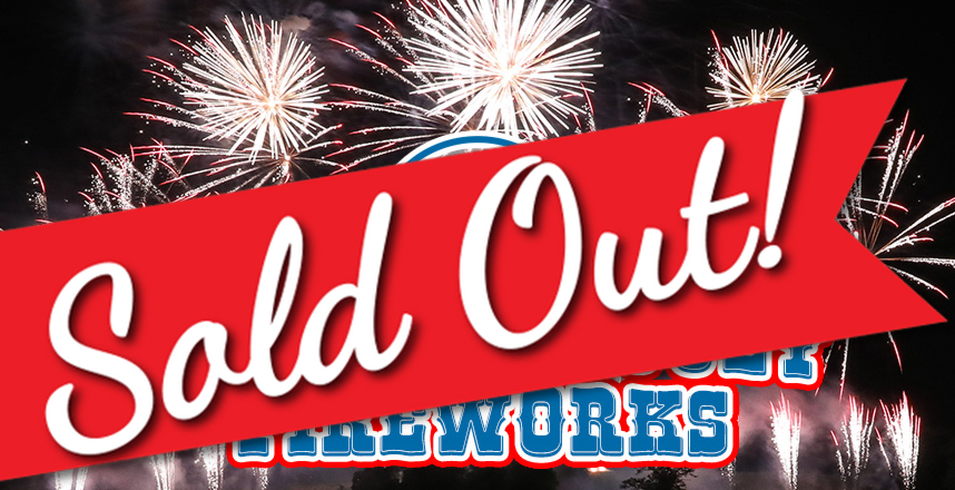 Fourth of July Firewrks Sold Out