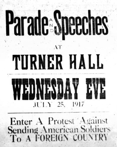 Photo courtesy of Dan Hoisington  Copies of original advertisements for a 1917 rally are scattered throughout Turner Hall and across New Ulm. As with the original rally 100 years ago, a WWI remembrance event is scheduled for Tuesday (Wednesday eve) July 25.