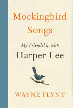 """This cover image released by Harper shows """"Mockingbird Songs: My Friendship with Harper Lee,"""" by Wayne Flynt. (Harper via AP)"""