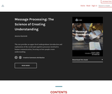 Message Processing: The Science of Creating Understanding