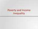 Income Inequality, Poverty and Discrimination Resources