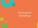 Persuasive Speaking Resources