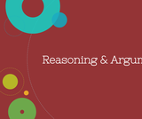 Public Speaking Course Content, Reasoning & Argument, Reasoning & Argument