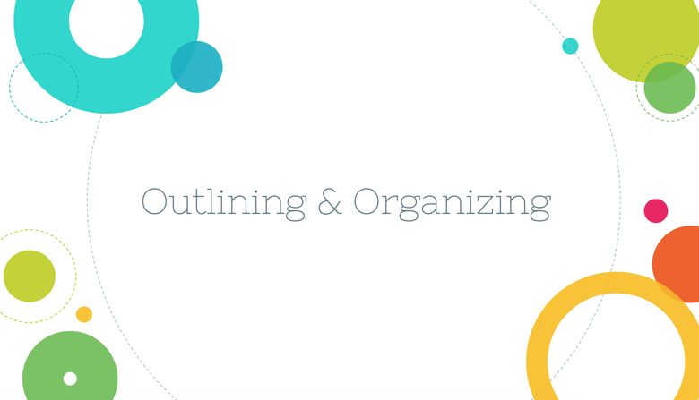 Outlining and Organizing Resources