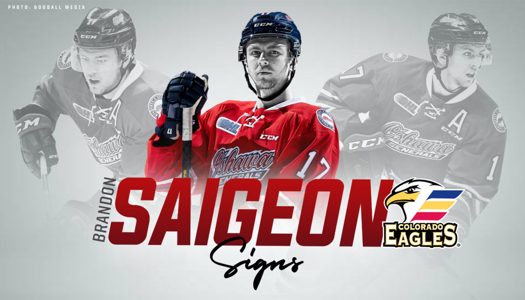 Brandon Saigeon Signs Ahl Contract With The Colorado Eagles Oshawa