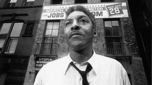 Bayard Rustin - Pacifist, activist and gay rights advocate.