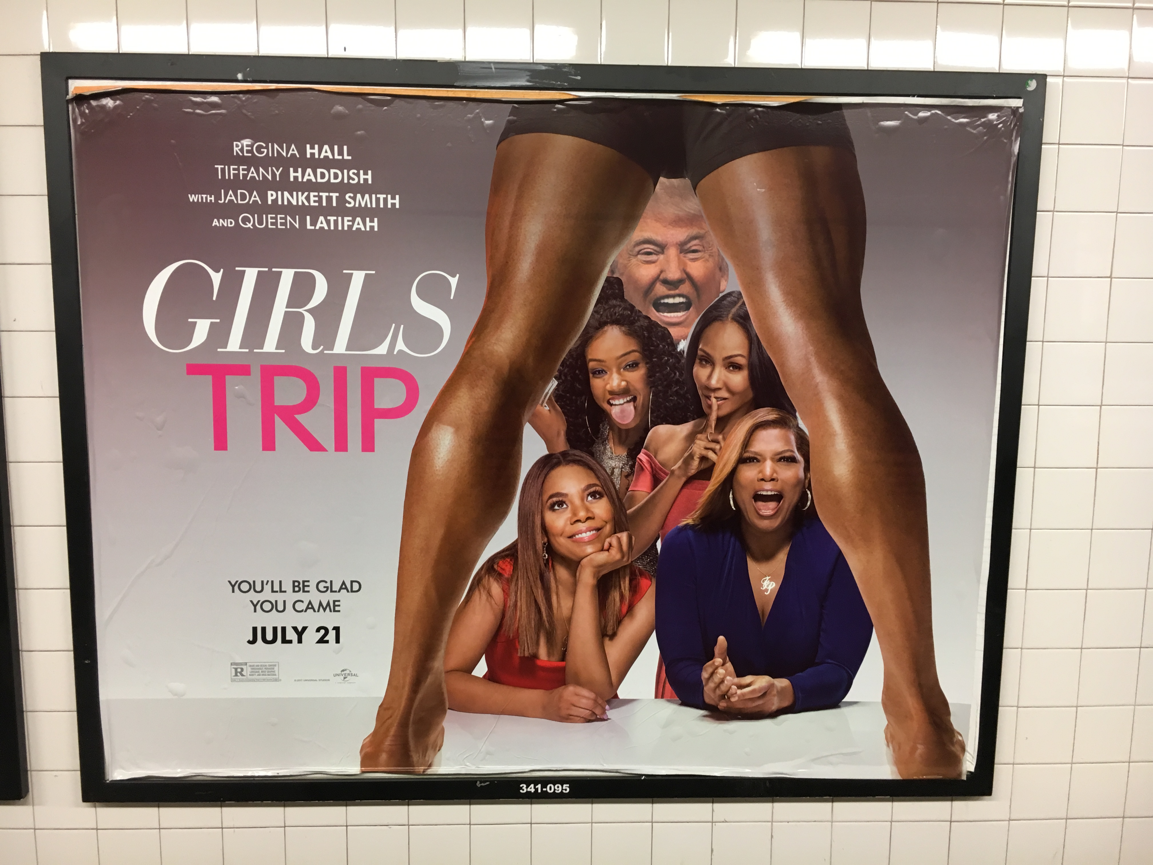 A street commentary on the sex scandals surrounding Donald Trump. A billboard advertising the movie Girls Trip in the New York City subway features Trump's face, added in by an anonymous artist.