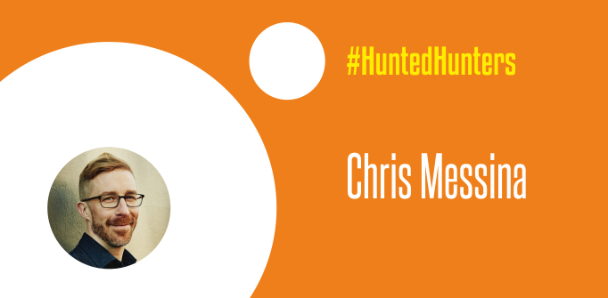 #HuntedHunters #5: Chris Messina hints, 'don't miss out on 'the journey'