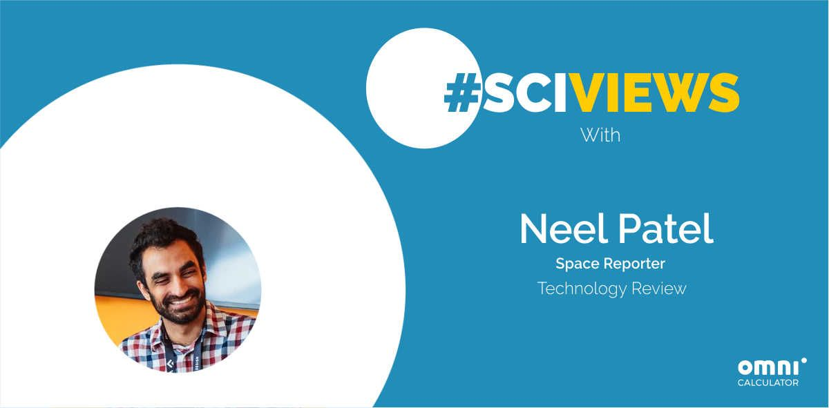 #Sciviews #2: Neel Patel makes 'staring into space' interesting.
