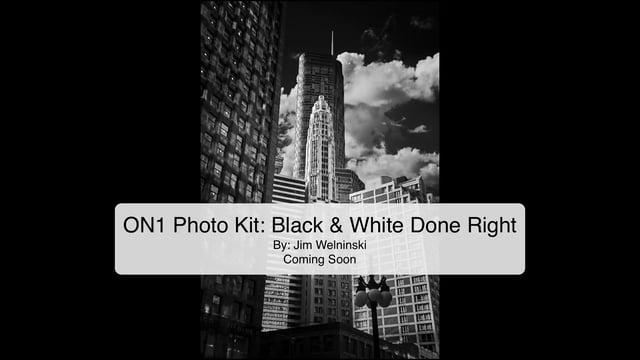 Free sample pack on1 photo kit black white done right on1