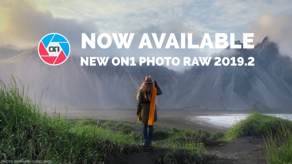 NEW ON1 Photo RAW 2019 2 – Masking Just Got Easier with AI – ON1