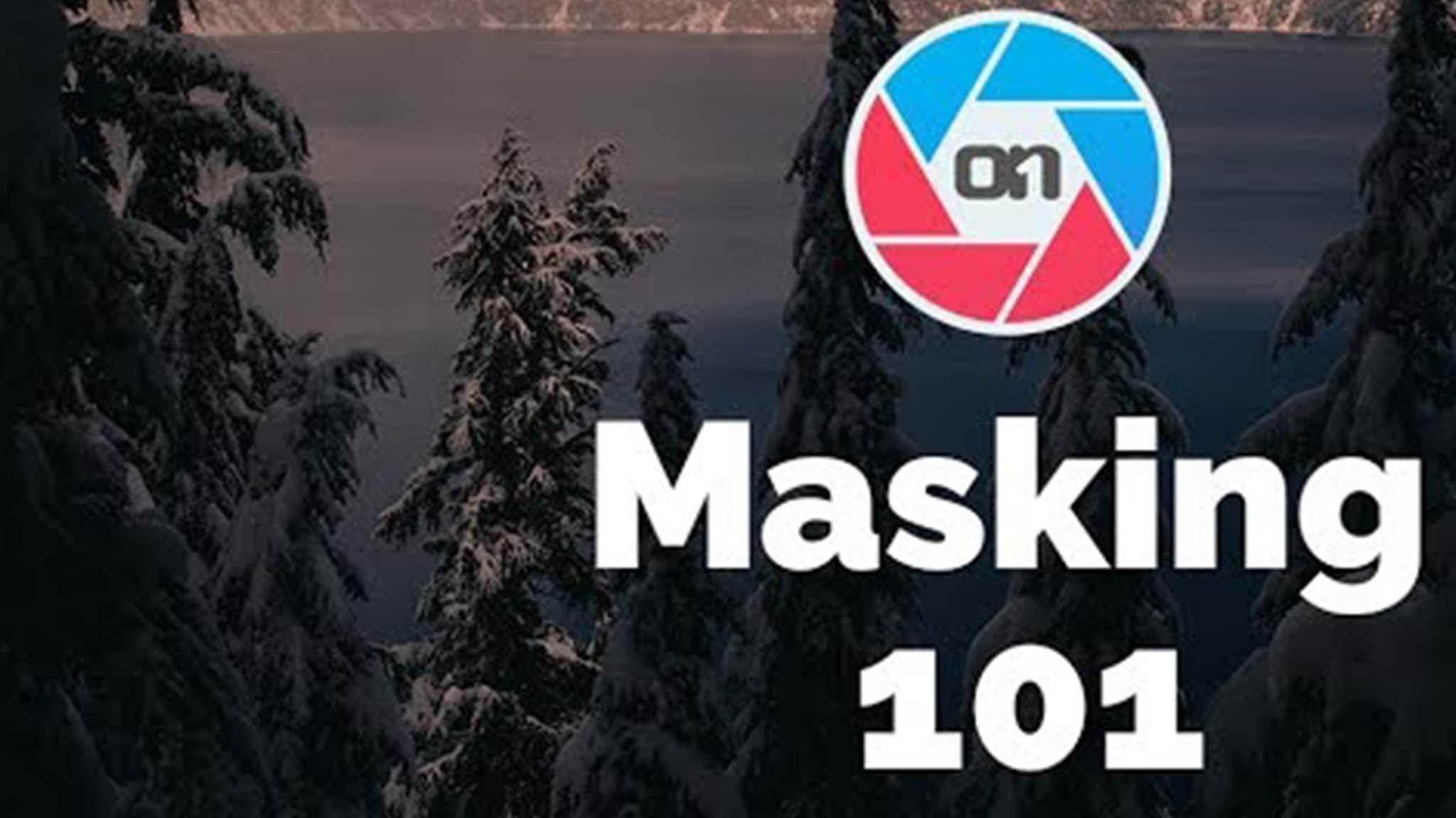 Masking 101