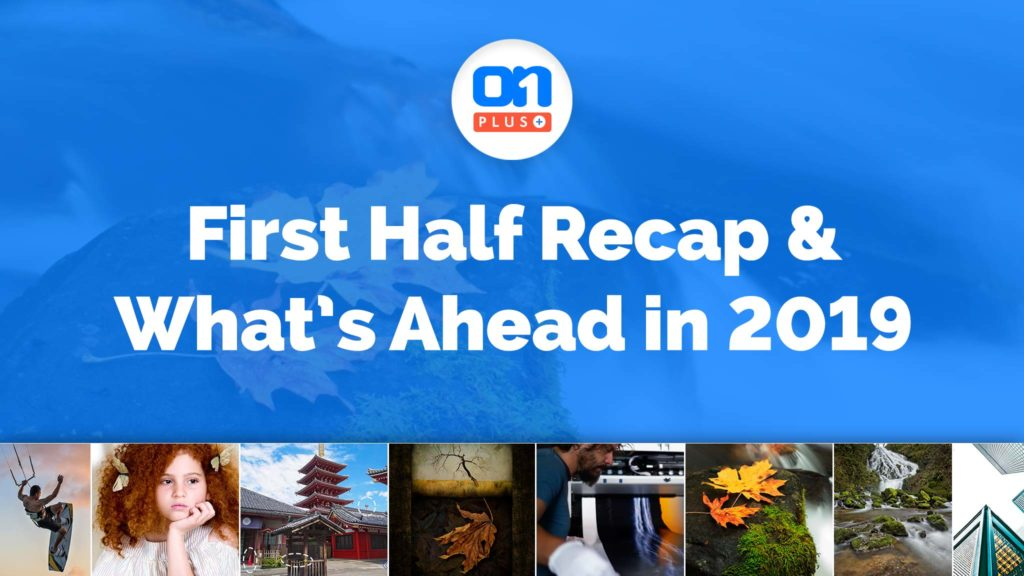 ON1 Plus 2019: First Half Recap and What's Ahead – ON1