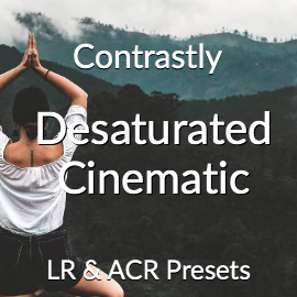 Contrastly Desaturated Cinematic Lightroom and Adobe Camera RAW Presets