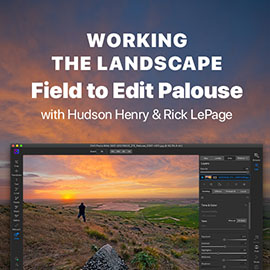 Working the Landscape: Field to Edit Palouse