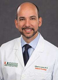 Gilberto Lopes, MD, associate director of Global Oncology at Sylvester Comprehensive Cancer Center, University of Miami Miller School of Medicine