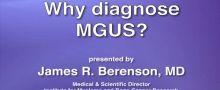 Why Diagnose MGUS?