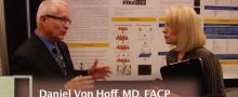 Daniel Von Hoff, MD, FACP:  A Pancreatic Cancer Poster Session