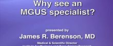 Why should I see a specialist for MGUS?