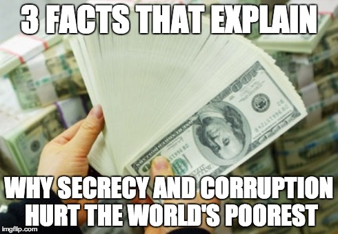 Got 3 minutes? Find out how secrecy & corruption hurt the world's poorest
