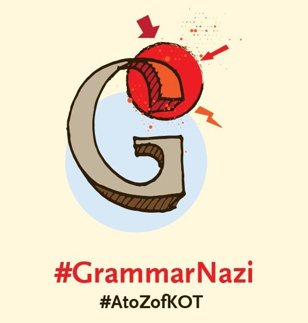 G is for #GrammarNazi
