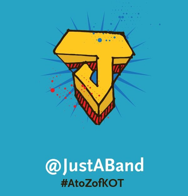 J is for @JustABand